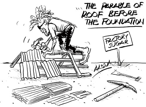 THE PARABLE OF ROOF BEFORE FOUNDATION